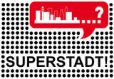 Superstadt